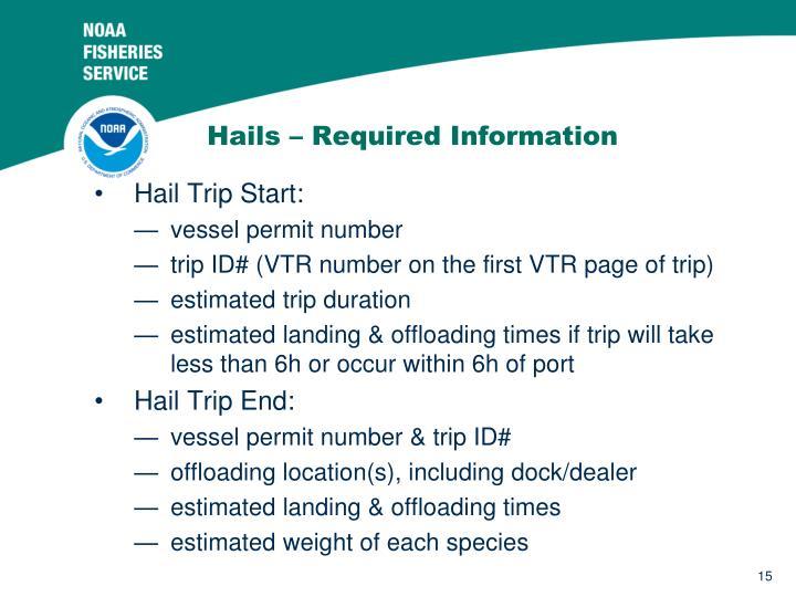 Hails – Required Information