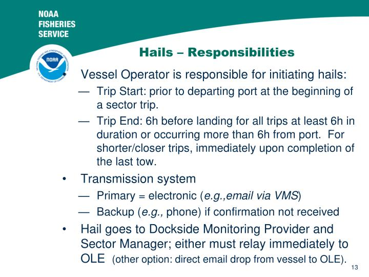 Hails – Responsibilities