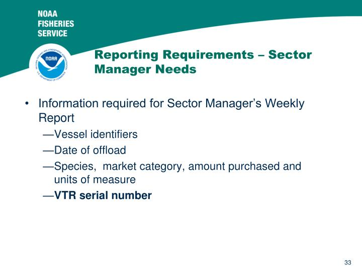 Reporting Requirements – Sector Manager Needs