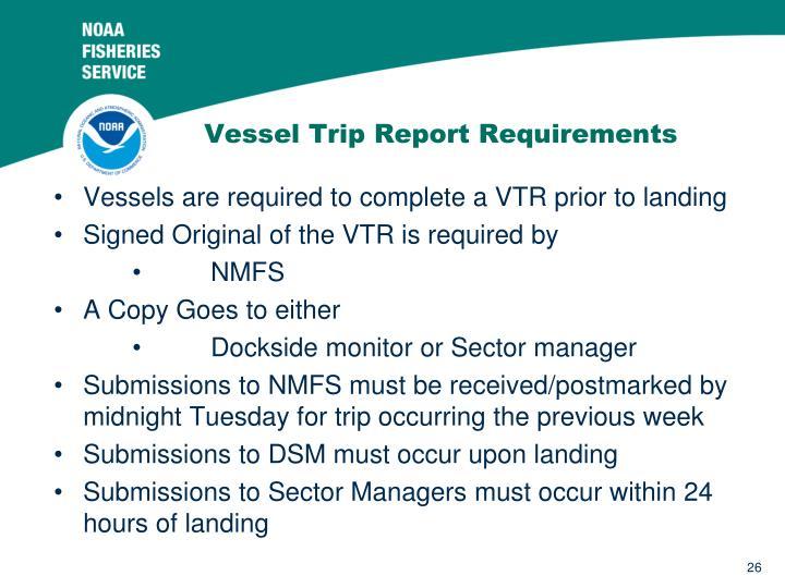 Vessel Trip Report Requirements