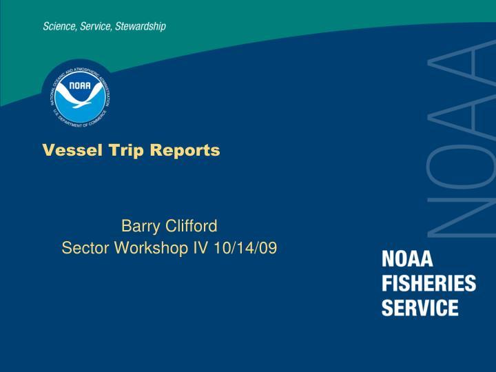 Vessel Trip Reports