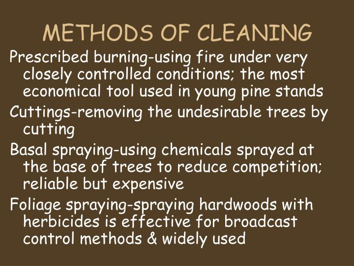 METHODS OF CLEANING