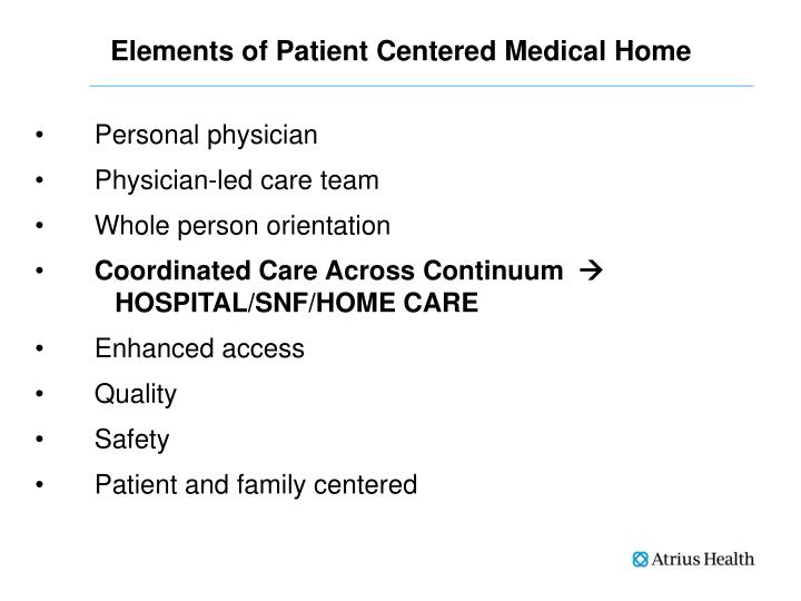 Elements of Patient Centered Medical Home