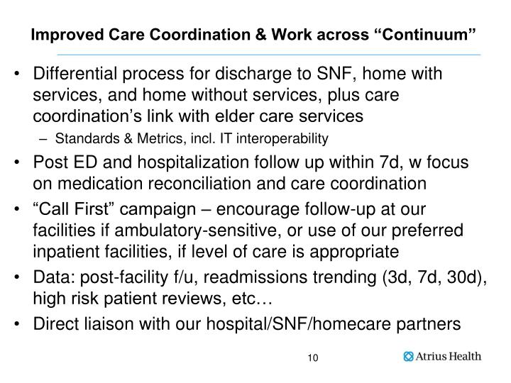"""Improved Care Coordination & Work across """"Continuum"""""""
