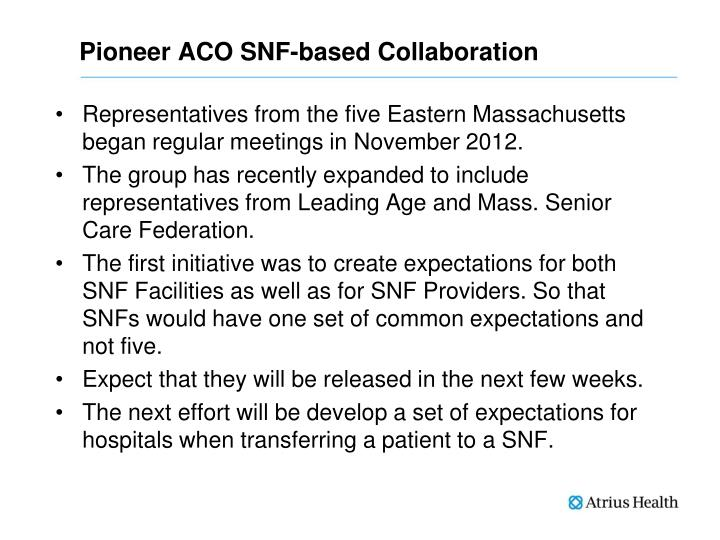 Pioneer ACO SNF-based Collaboration
