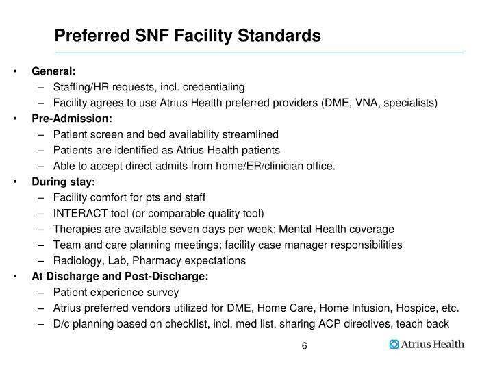 Preferred SNF Facility Standards