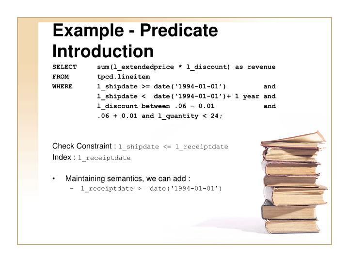 Example - Predicate Introduction