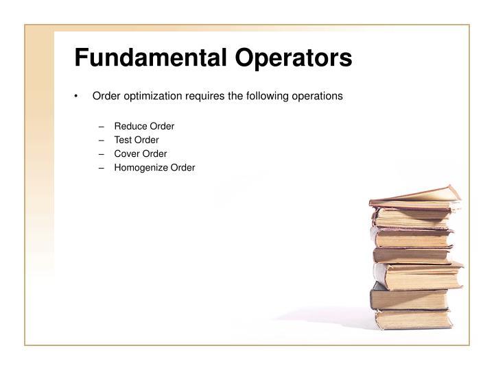 Fundamental Operators