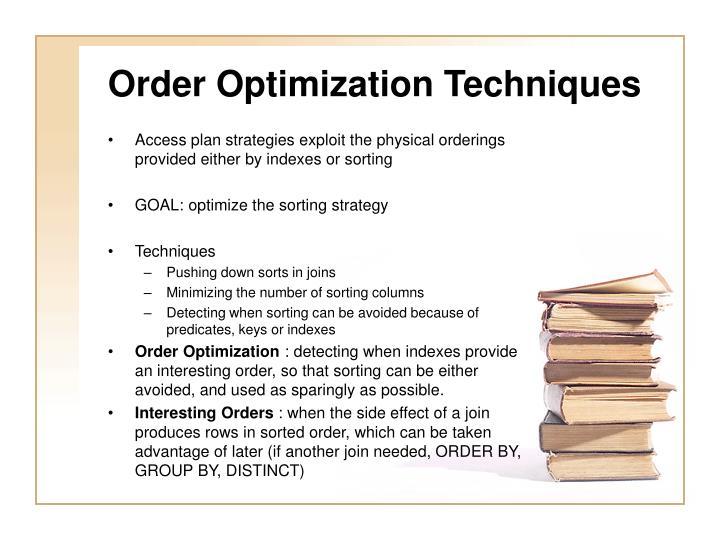 Order Optimization Techniques