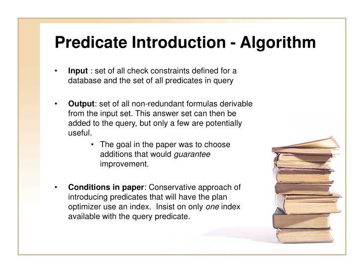 Predicate Introduction - Algorithm