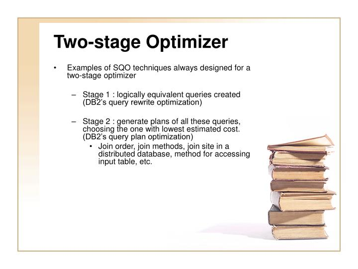 Two-stage Optimizer