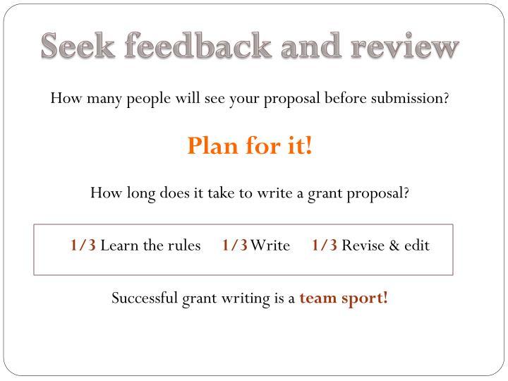 Seek feedback and review