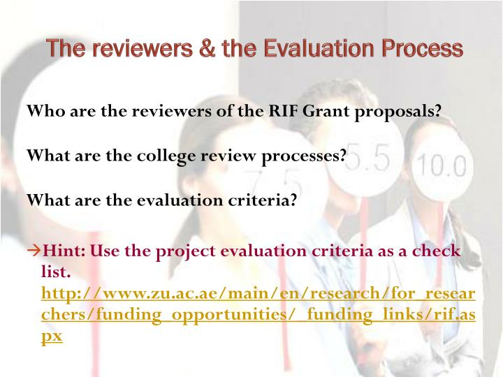 The reviewers & the Evaluation Process
