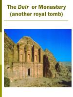 the deir or monastery another royal tomb