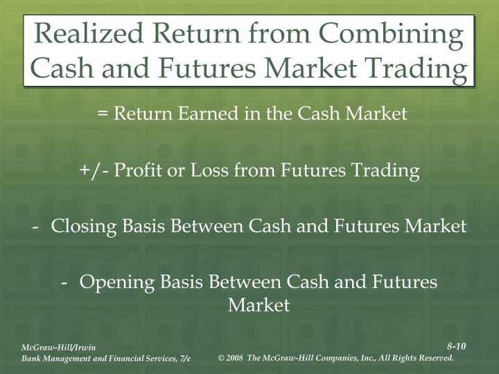 Realized Return from Combining Cash and Futures Market Trading