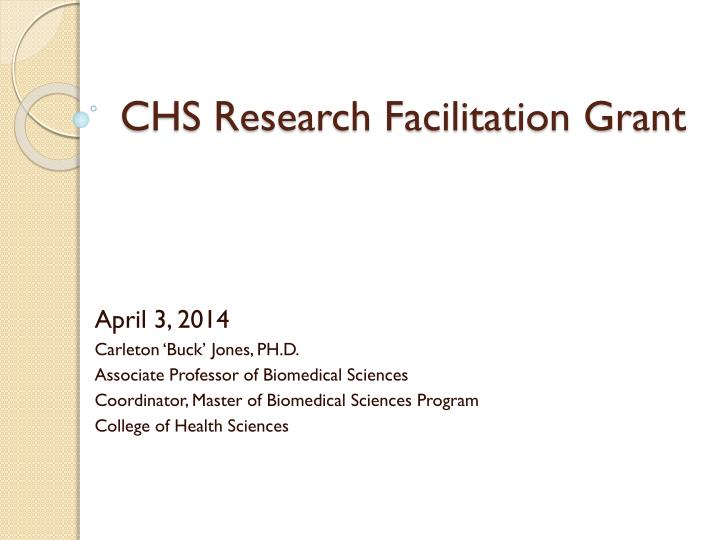 chs research facilitation grant