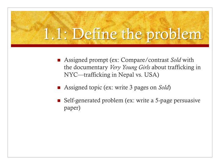 1.1: Define the problem