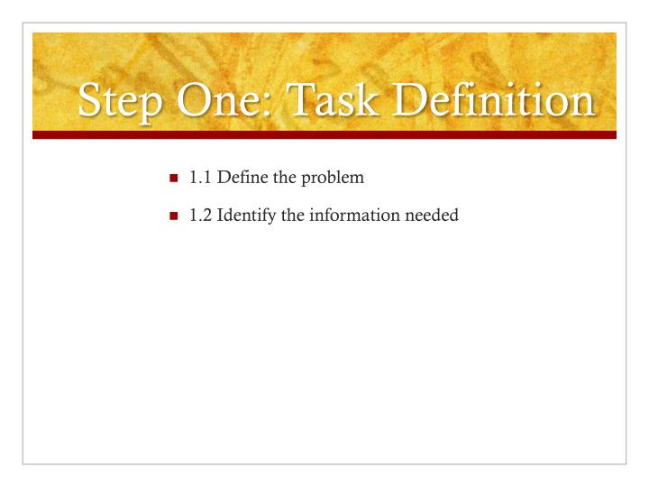 Step One: Task Definition
