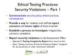 ethical testing practices security violations part 1