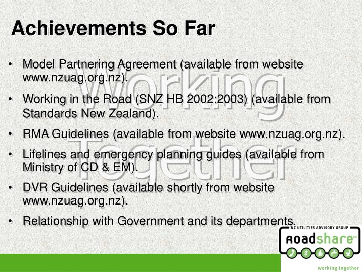 Model Partnering Agreement (available from website www.nzuag.org.nz).