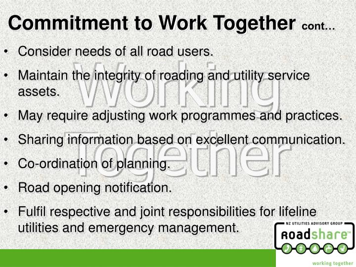 Consider needs of all road users.