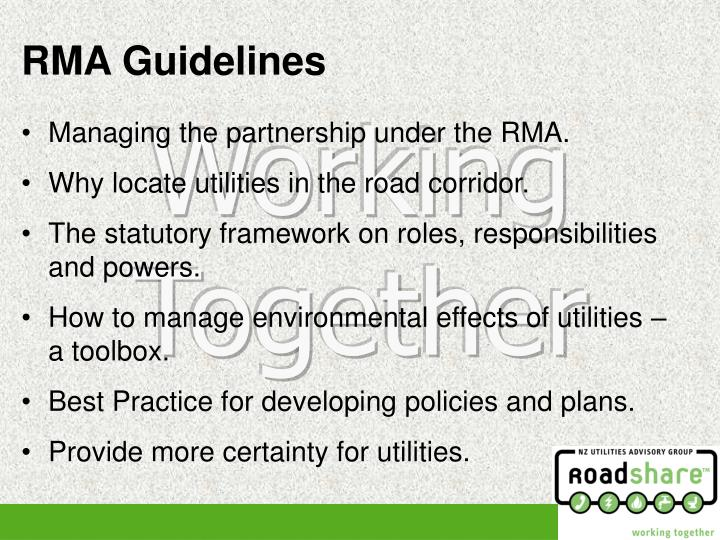 Managing the partnership under the RMA.