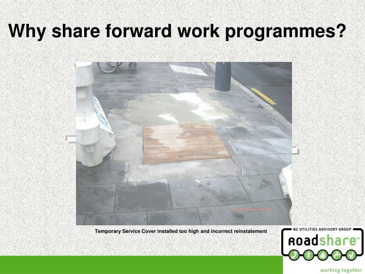 Why share forward work programmes?