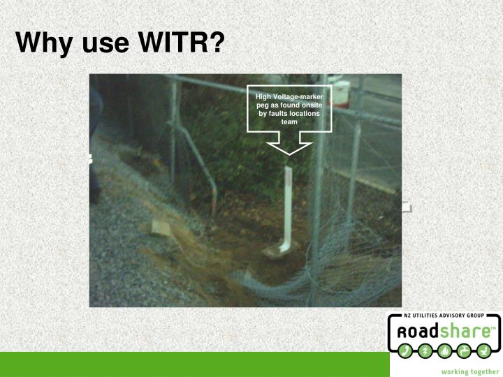 Why use WITR?