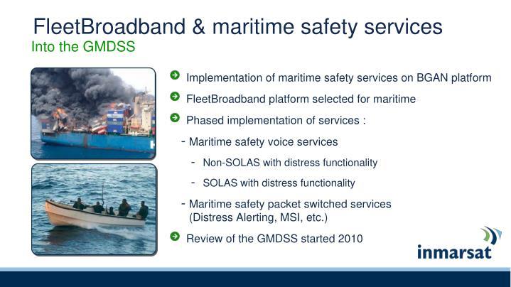 FleetBroadband & maritime safety services