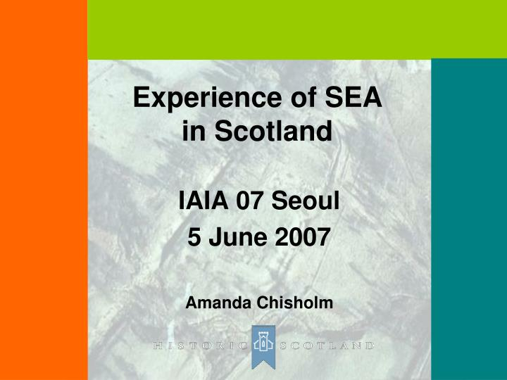 Experience of SEA