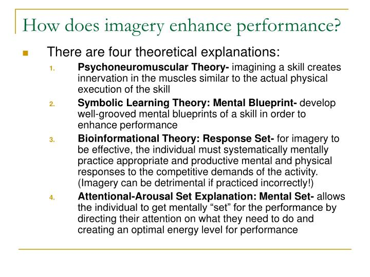 How does imagery enhance performance?