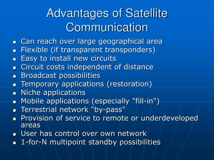 Advantages of Satellite Communication