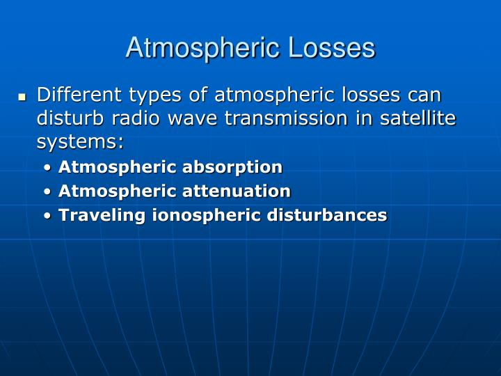 Atmospheric Losses
