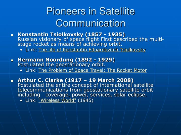 Pioneers in Satellite Communication