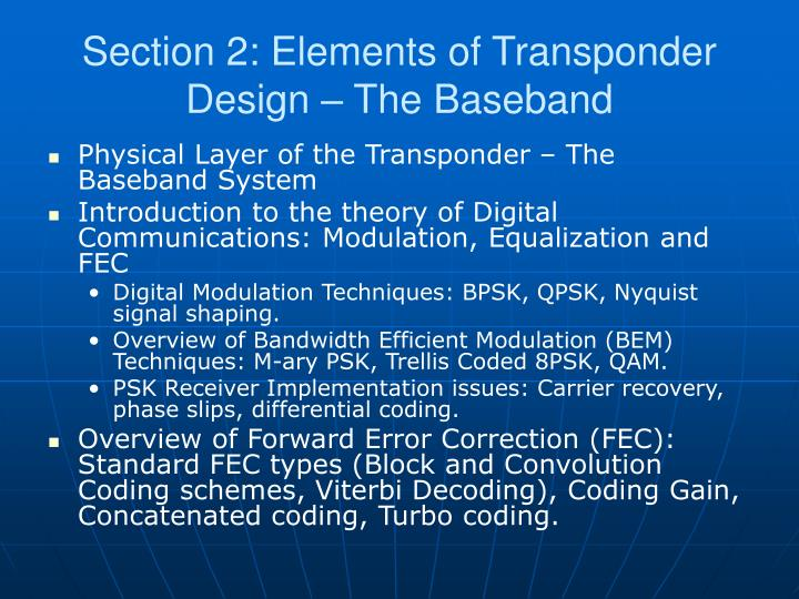 Section 2: Elements of Transponder Design – The Baseband
