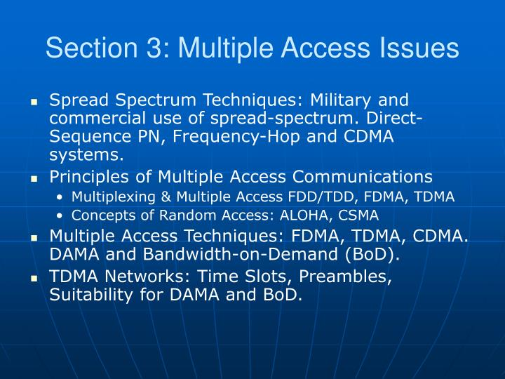 Section 3: Multiple Access Issues