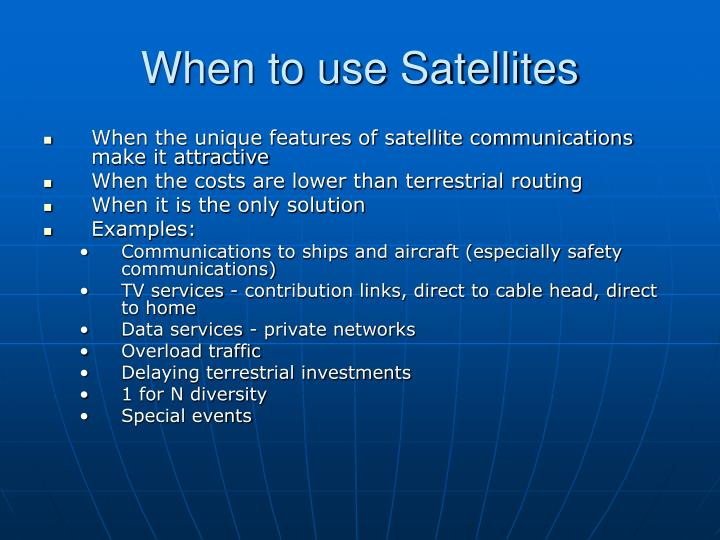 When to use Satellites