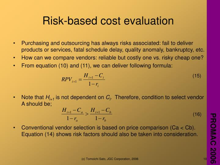 Risk-based cost evaluation