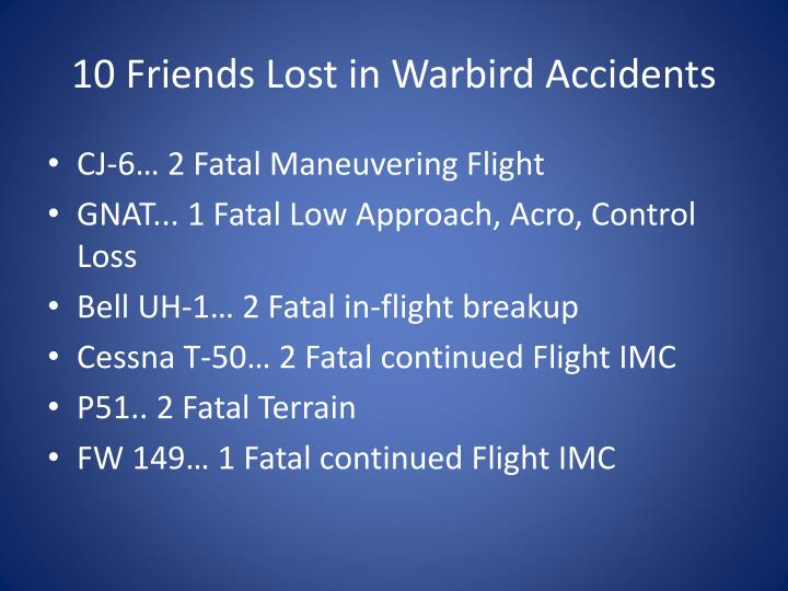 10 Friends Lost in Warbird Accidents