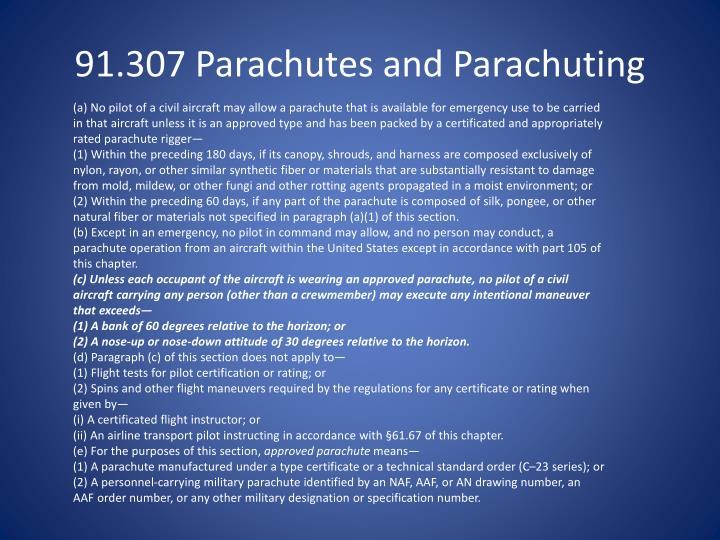 91.307 Parachutes and Parachuting