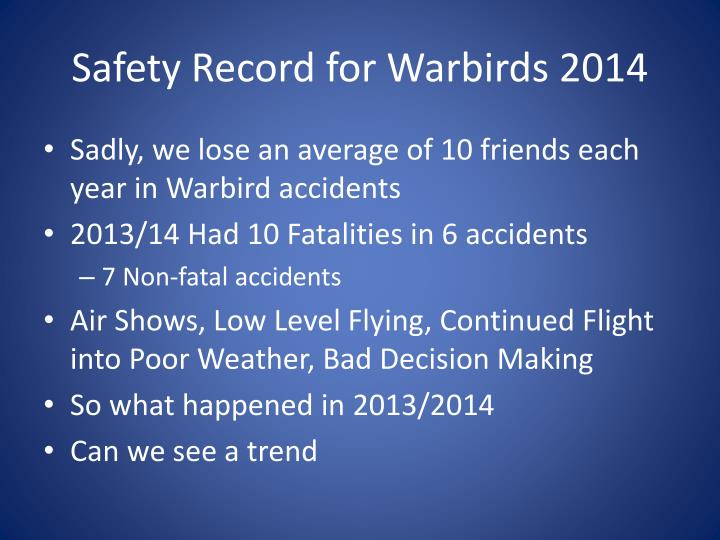 Safety Record for Warbirds 2014