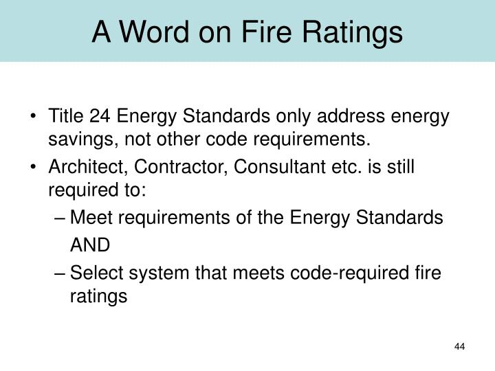 A Word on Fire Ratings