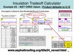 insulation tradeoff calculator example 3 not crrc listed product defaults to 0 10