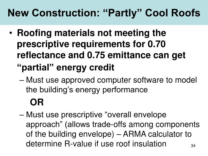 """New Construction: """"Partly"""" Cool Roofs"""