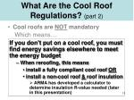 what are the cool roof regulations part 2