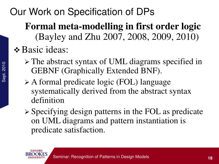 Our Work on Specification of DPs