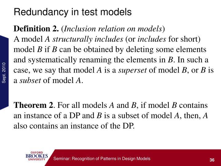 Redundancy in test models