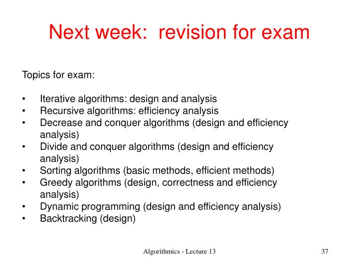 Next week:  revision for exam