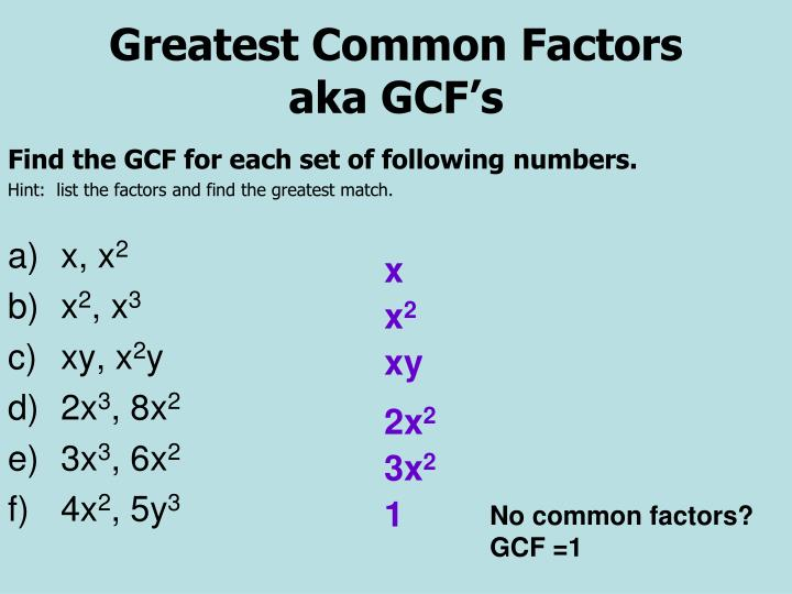 Find the GCF for each set of following numbers.