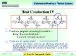heat conduction iv
